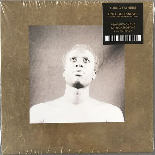 """Young Fathers Featuring Leith Congregational Choir<br>Only God Knows<br>7"""", Single, Ltd"""